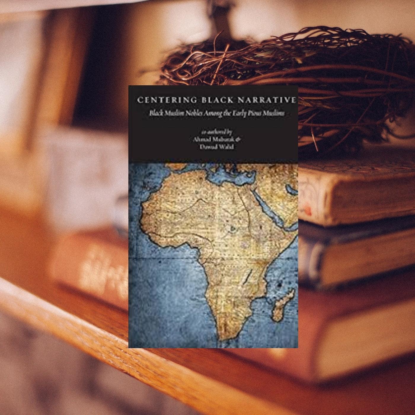 Book Review: Centring Black Narrative– Black Muslim Nobles Among ...